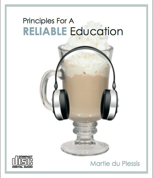 Principles For A Reliable Education